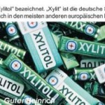 Xylit - das süße Wunder im Selbstversuch